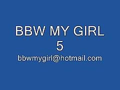 Bbw My Girl 5