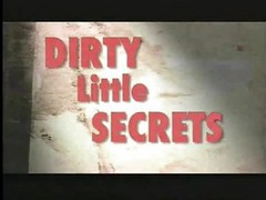 Dirty Little Secret! F70