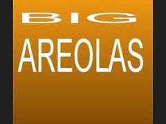 Big Areolas