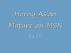 Horny Mature Asian Webcam Msn......